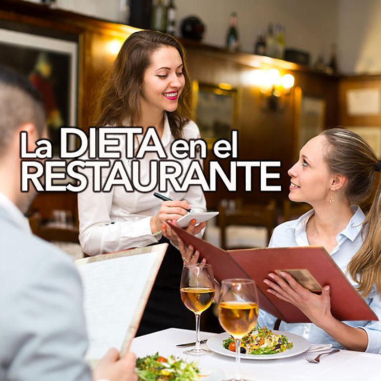 Como hacer dieta si comes fuera de casa