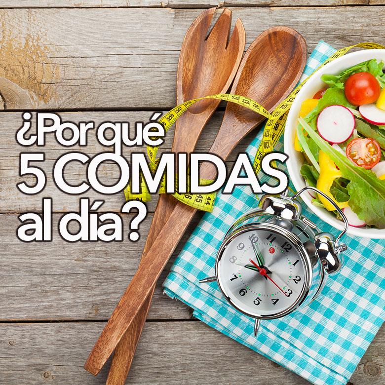 Por qué 5 comidas al día